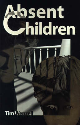 Absent Children by Tim Wenzell image