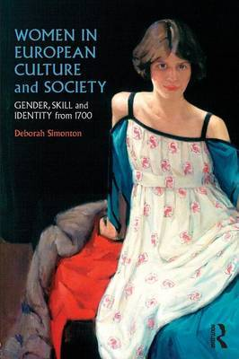 Women in European Culture and Society by Deborah Simonton
