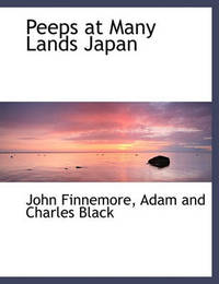 Peeps at Many Lands Japan by John Finnemore