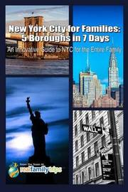 New York City for Families by The Team at Realfamilytrips Com