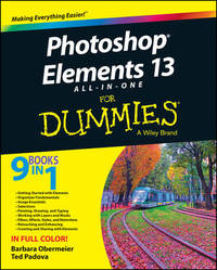 Photoshop Elements 13 All-in-One For Dummies by Barbara Obermeier
