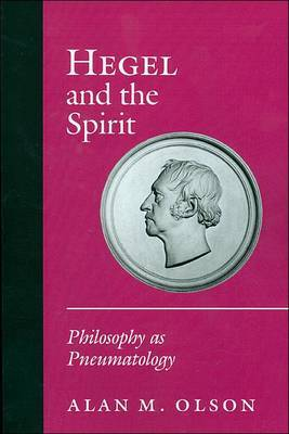 Hegel and the Spirit by Alan M. Olson image