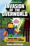 Invasion of the Overworld by Mark Cheverton