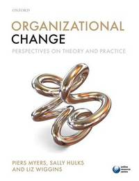 Organizational Change by Piers Myers