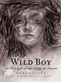 Wild Boy by Mary Losure