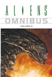 Aliens Omnibus Volume 2 by Various ~
