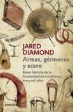 Armas, Garmenes y Acero / Guns, Germs, and Steel by Jared Diamond
