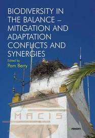 Biodiversity in the Balance - Mitigation and Adaptation Conflicts and Synergies image