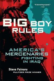 Big Boy Rules by Steve Fainaru image