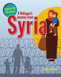 A Refugee's Journey from Syria by Helen Mason