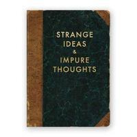 Mincing Mockingbird: Strange Ideas & Impure Thoughts - Journal