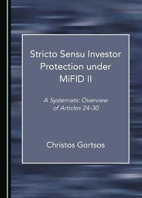 Stricto Sensu Investor Protection under MiFID II