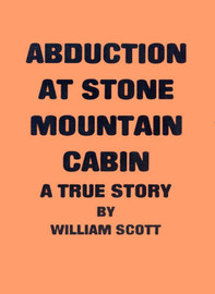 Abduction at Stone Mountain Cabin by William Scott image