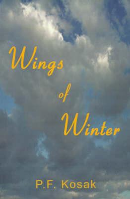 Wings of Winter by P. F. Kosak image