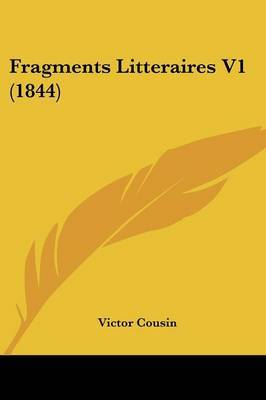 Fragments Litteraires V1 (1844) by Victor Cousin image