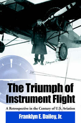 The Triumph of Instrument Flight by Franklyn E Dailey image