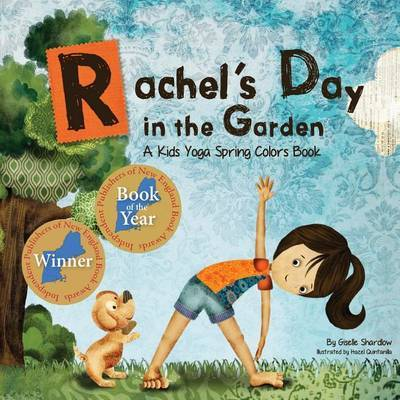 Rachel's Day in the Garden: A Kids Yoga Spring Colors Book by Giselle Shardlow image