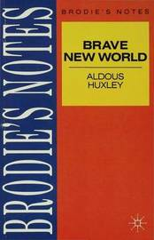 Huxley: Brave New World by Graham Handley image