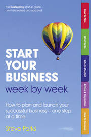 Start Your Business Week by Week by Steve Parks