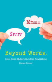 Beyond Words by Steven Connor