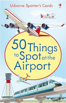 50 Things to Spot at the Airport by Struan Reid image