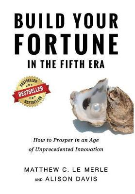Build Your Fortune in the Fifth Era by Matthew C Le Merle image