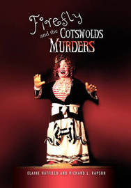 Firefly and the Cotswolds Murders by Elaine Hatfield and Richard L. Rapson