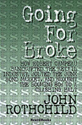 Going for Broke by John Rothchild