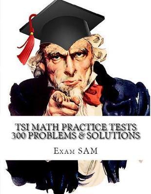 Tsi Math Practice Tests by Exam Sam
