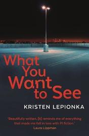 What You Want to See by Kristen Lepionka image