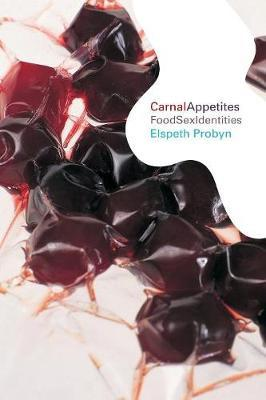 Carnal Appetites by Elspeth Probyn image