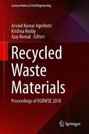 Recycled Waste Materials