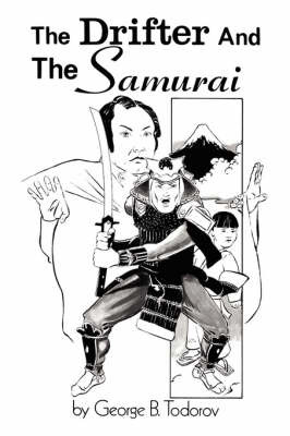 The Drifter and the Samurai by George B. Todorov image