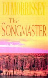 The Songmaster by Di Morrissey image