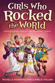 Girls Who Rocked the World 2 by Michelle Roehm McCann