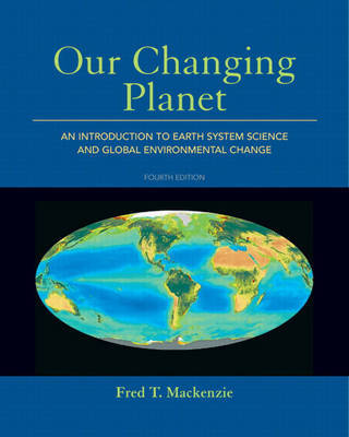 Our Changing Planet by Fred T. Mackenzie image