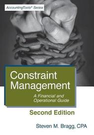Constraint Management by Steven M. Bragg