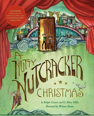 A Nutty Nutcracker Christmas by Ralph Covert image