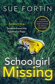 Schoolgirl Missing by Sue Fortin