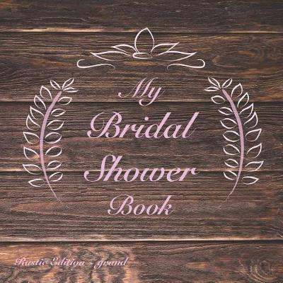 My Bridal Shower Book by Chrissi Martin