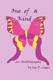 One of a Kind: An Autobiography by Ina D. Cooper image