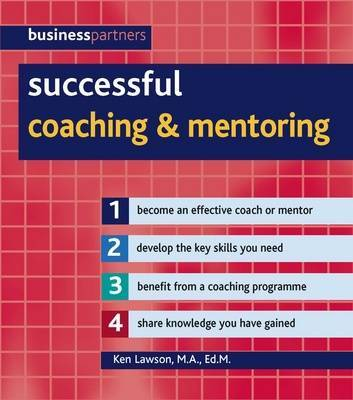 Successful Coaching and Mentoring by Ken Lawson image