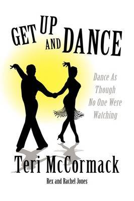 Get Up and Dance by Teri McCormack image