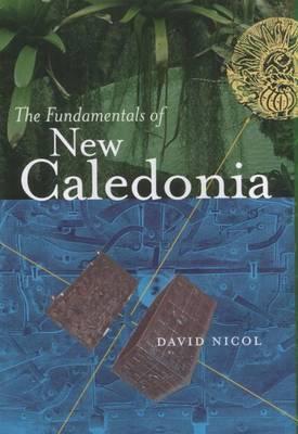 The Fundamentals of New Caledonia by David Nicol
