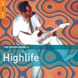 The Rough Guide to Highlife by Various Artists