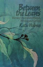 Between the Leaves by Katie Holmes