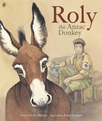 Roly, the ANZAC Donkey by Glyn Harper