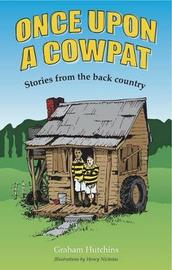 Once Upon A Cowpat by Graham Hutchins