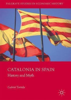 Catalonia in Spain by Gabriel Tortella