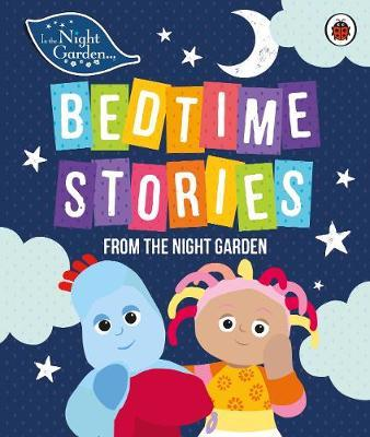 In the Night Garden: Bedtime Stories from the Night Garden by In the Night Garden image